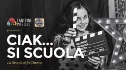 """""""Ciak… si scuola"""", esperienze di cinema in classe"""