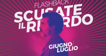 Flashback – Scusate il ritardo // Giugno-Luglio 2019